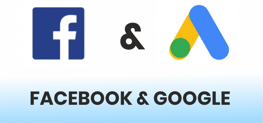 Facebook Ads and Google Ads