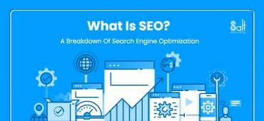 What Is SEO? A Breakdown Of Search Engine Optimization